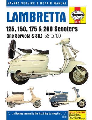Lambretta Li, TV, SX & DL Scooters Service & Repair Manual: 1958-1998 - Haynes Service and Repair Manuals (Hardback)