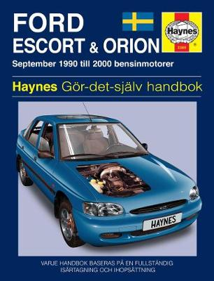 Ford Escort And Orion: 1990-2000 (Paperback)
