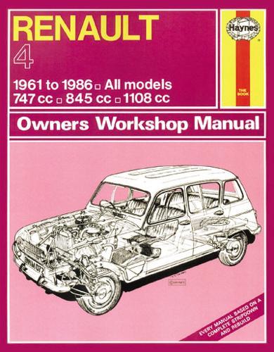 Renault 4 Owners Workshop Manual: 61-86 - Haynes Service and Repair Manuals (Paperback)