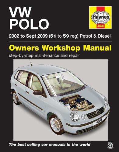 VW Polo Petrol & Diesel (02 - Sep 09) 51 To 59 (Paperback)