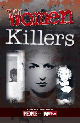 Crimes of the Century: Women Killers (Paperback)
