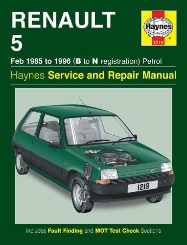 Renault 5 Petrol Service And Repair Manual (Paperback)
