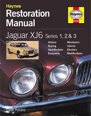 Jaguar XJ6 Restoration Manual (Hardback)