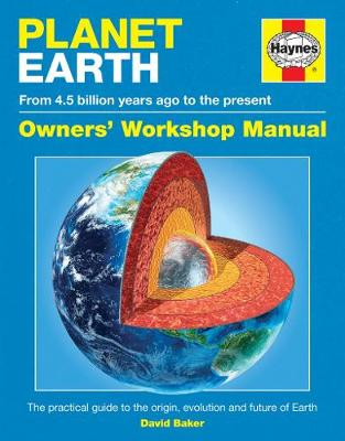 Planet Earth Manual: The practical guide to Earth (4.5 billion years old) (Hardback)