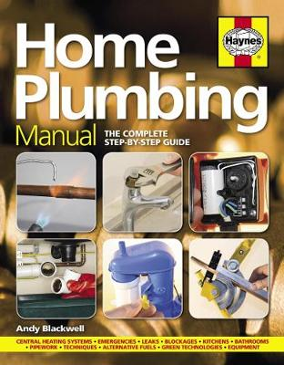 Home Plumbing Manual: The complete step-by-step guide (Hardback)
