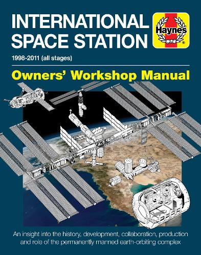 International Space Station Manual: 1998-2011 (all stages) (Hardback)