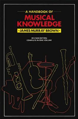 Handbook Of Musical Knowledge (Paperback)