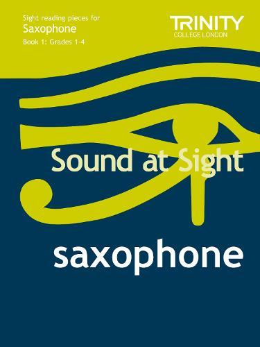 Sound At Sight Saxophone (Grades 1-4) - Sound At Sight (Sheet music)