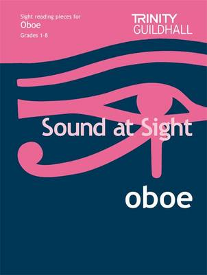 Sound at Sight Oboe Grades 1-8: Sample Sight Reading Tests for Trinity Guildhall Examinations - Sound at Sight: Sample Sightreading Tests (Sheet music)
