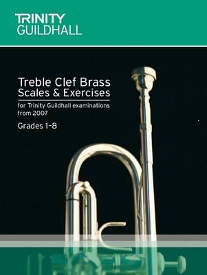Brass Scales & Exercises Grades 1-8: Treble Clef - Trinity Scales & Arpeggios (Sheet music)