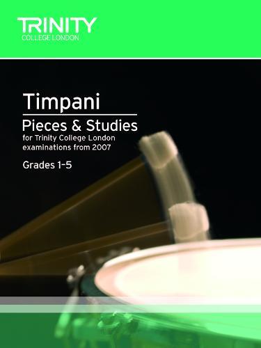 Percussion Exam Pieces & Studies Timpani: Grades 1-5 - Trinity Guildhall Percussion Examination Pieces & Studies (Sheet music)