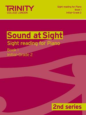 Sound at Sight Piano: Initial-Grade 2 Bk. 1 - Sound at Sight: Sample Sightreading Tests Second Series (Paperback)