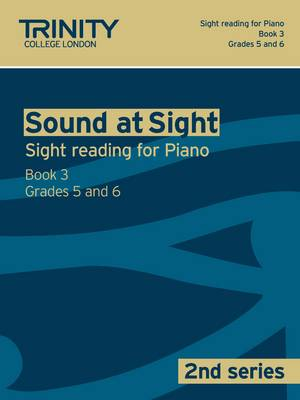 Sound at Sight Piano: Grades 5 - 6 Bk. 3 - Sound at Sight: Sample Sightreading Tests Second Series (Paperback)