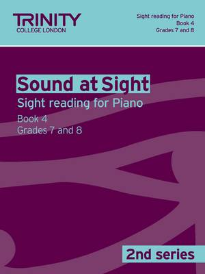 Sound at Sight Piano: Grades 7 - 8 Bk. 4 - Sound at Sight: Sample Sightreading Tests Second Series (Paperback)