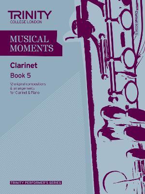 Musical Moments Clarinet Book 5 (Sheet music)