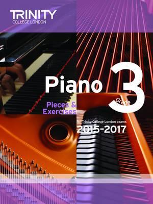 Piano 2015-2017: Grade 3: Pieces & Exercises (Paperback)