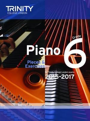 Piano 2015-2017: Grade 6: Pieces & Exercises (Paperback)