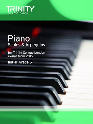 Piano Scales & Arpeggios from 2015 Int-5 (Paperback)