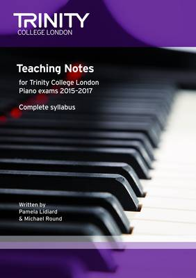 Piano 2015 - 17 Teaching Notes (Paperback)