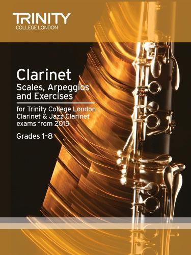 Clarinet & Jazz Clarinet Scales & Arpeggios from 2015: Grades 1 - 8 (Paperback)
