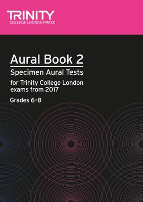 Aural Tests Book 2 from 2017 (Grades 6 8)