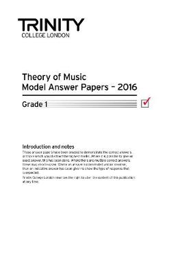 Theory of Music Model Answer Papers 2016 - Grade 1 2016 - Trinity Theory Papers (Paperback)