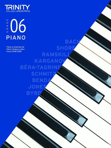 Trinity College London Piano Exam Pieces & Exercises 2018-2020. Grade 6 (Sheet music)