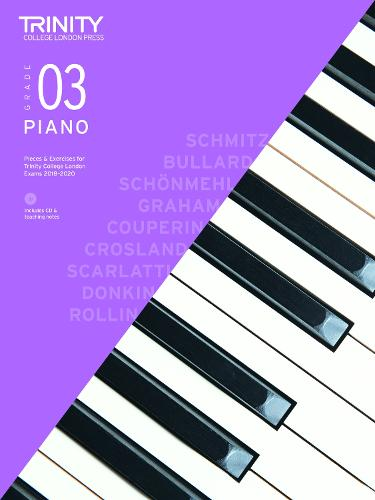 Piano Exam Pieces & Exercises 2018-2020 Grade 3, with CD & Teaching Notes - Piano 2018-2020