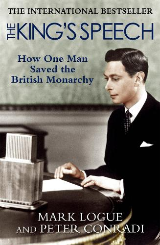 The King's Speech: How one man saved the British monarchy (Paperback)