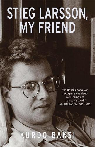 Stieg Larsson, My Friend (Paperback)