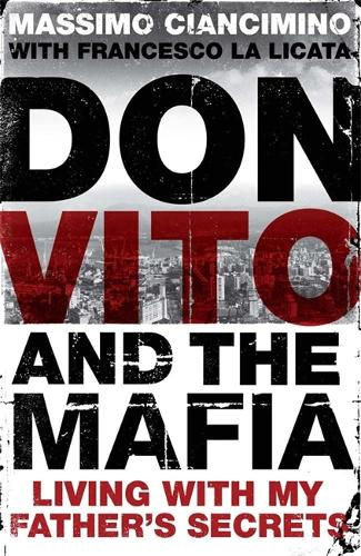 Don Vito and the Mafia: Living with My Father's Secrets (Paperback)