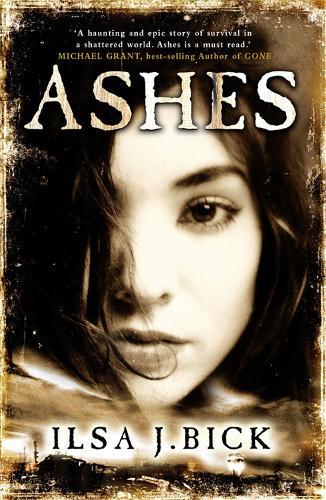 The Ashes Trilogy: Ashes: Book 1 - The Ashes Trilogy (Paperback)