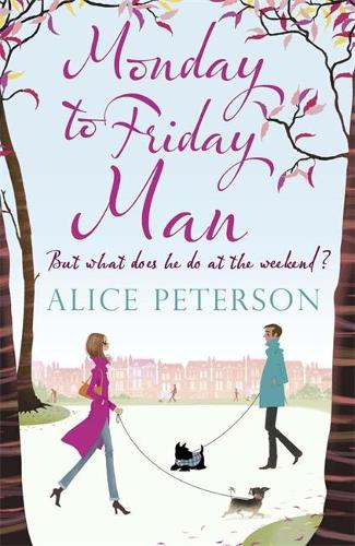 Monday to Friday Man (Paperback)