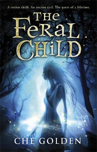 The Feral Child Series: The Feral Child: Book 1 - The Feral Child Series (Paperback)