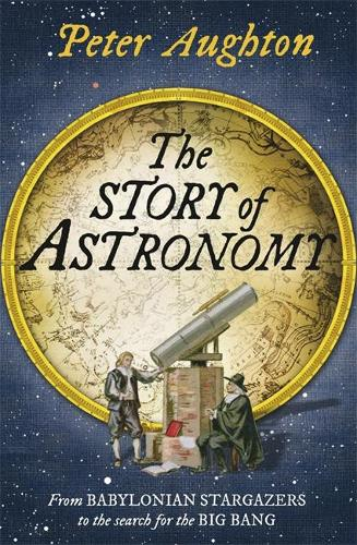 The Story of Astronomy (Paperback)