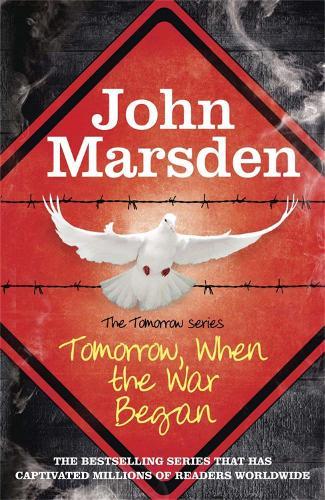 The Tomorrow Series: Tomorrow When the War Began: Book 1 - The Tomorrow Series (Paperback)