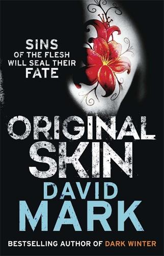 Original Skin: The 2nd DS McAvoy Novel - DS McAvoy (Paperback)