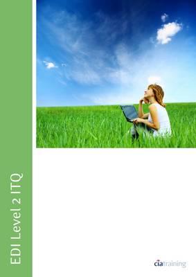EDI Level 2 ITQ - Word Processing Software Using Microsoft Word 2010 (Spiral bound)