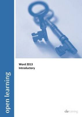Introductory Open Learning Guide for Word 2013 (Spiral bound)