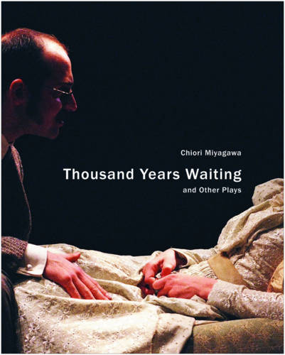 Thousand Years Waiting and Other Plays - In Performance (Paperback)