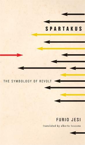 Spartakus: The Symbology of Revolt - Italian List (Hardback)