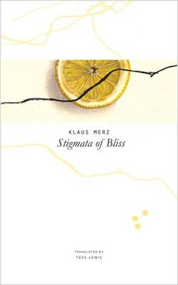Stigmata of Bliss: Three Novellas - SB - The Swiss List (Hardback)