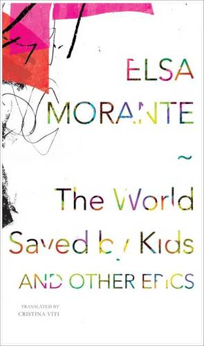 The World Saved by Kids: And Other Epics (Hardback)