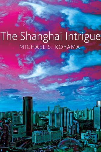 The Shanghai Intrigue (Hardback)