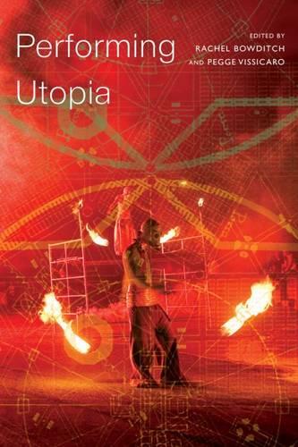 Performing Utopia - SB - Enactments (Paperback)