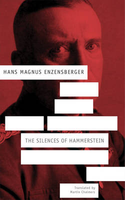 Silences of Hammerstein: A German Story - SB-The German List (Paperback)
