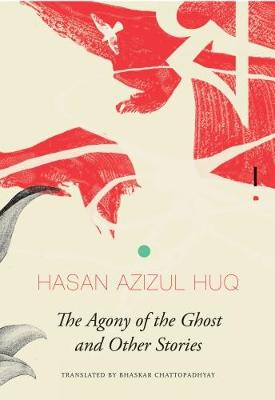 The Agony of the Ghost: And Other Stories (Paperback)