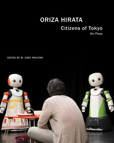 Citizens of Tokyo: Six Plays - In Performance (Paperback)