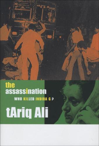 The Assassination: Who Killed Indira G? (Paperback)