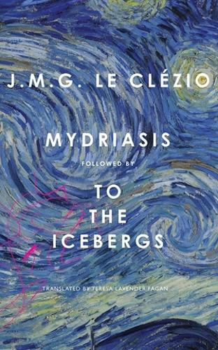 Mydriasis: Followed by 'to the Icebergs' - French List (Hardback)